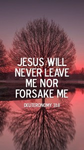 "Did Moses really say, ""Jesus will never leave me or forsake me?"" Of course, not."